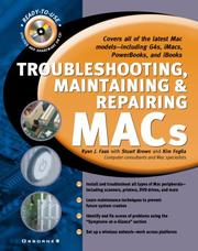 Cover of: Troubleshooting, maintaining, and repairing Macs | Ryan Faas