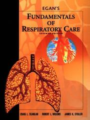 Cover of: Egan's fundamentals of respiratory care. |