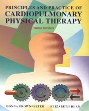 Cover of: Principles and practice of cardiopulmonary physical therapy |