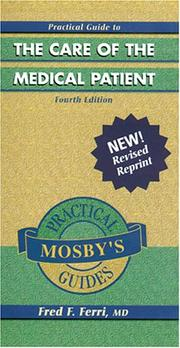 Cover of: Practical Guide to the Care Ofthe Medical Patient (Mosby's Practical Guides)