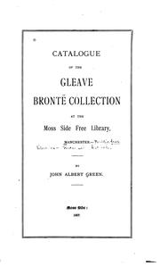 Cover of: Catalogue of the Gleave Brontë collection at the Moss Side free library, Manchester. | Moss Side Library