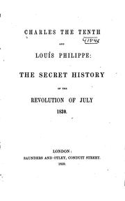Cover of: Charles the Tenth and Louis Philippe |