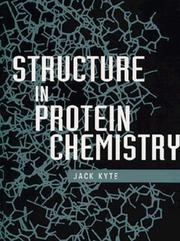 Cover of: Structure in protein chemistry | Jack Kyte