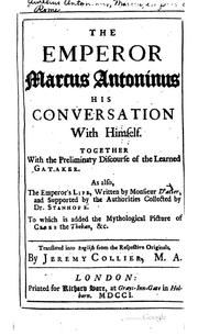 Cover of: The Emperor Marcus Antoninus: his conversation with himself