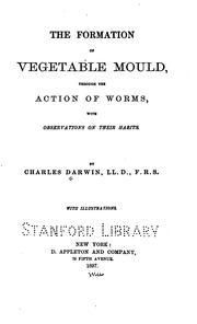 Cover of: The formation of vegetable mould: through the action of worms, with observations on their habits.