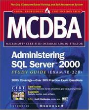 Cover of: MCDBA Administering SQL Server 2000 Study Guide (Exam 70-228) | Joyjit Mukherjee