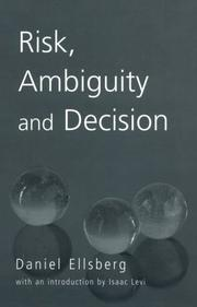 Cover of: Risk, ambiguity, and decision