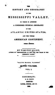 Cover of: The history and geography of the Mississippi Valley: To which is appended a condensed physical geography of the Atlantic United States, and the whole American continent.