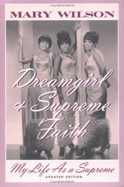 Cover of: Dreamgirl & Supreme Faith | Mary Wilson