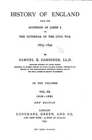 History of England from the accession of James I. to the outbreak of the civil war, 1603-1642 by Gardiner, Samuel Rawson
