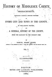 Cover of: History of Middlesex County, Massachusetts by Samuel Adams Drake