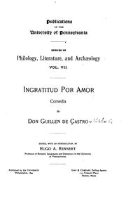 Cover of: Ingratitud por amor: comedia de don Guillen de Castro