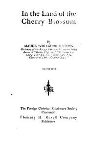 Cover of: In the land of the cherry blossom | Maude Whitmore Madden