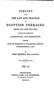 Cover of: Inquiry into the law and practice in Scottish peerages, before, and after the union | Riddell, John