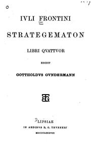 Cover of: Strategematon libri qvattvor edidit Gottholdvs Gvndermann