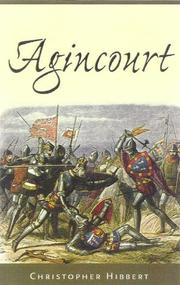 Agincourt by Christopher Hibbert