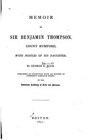 Cover of: Memoir of Sir Benjamin Thompson, count Rumford, with notices of his daughter