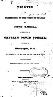 Cover of: Minutes of proceedings of the Courts of inquiry and court marial, in relation to Captain David Porter | Porter, David