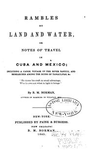 Cover of: Rambles by land and water, or, Notes of travel in Cuba and Mexico