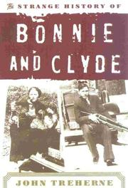 Cover of: The strange history of Bonnie and Clyde