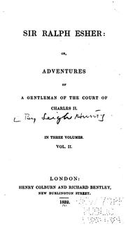 Cover of: Sir Ralph Esher, or, Adventures of a gentleman of the court of Charles II