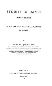 Studies in Dante by Moore, Edward