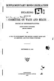 Cover of: Supplementary bond legislation. | United States. Congress. House. Committee on Ways and Means