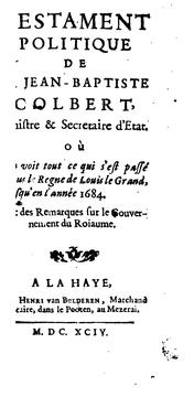 Cover of: Testament politique de Mr Jean-Baptiste Colbert ..