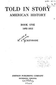Cover of: Told in story, American history ... | H. J. Eckenrode