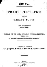Trade statistics of the treaty ports, for the period 1863-1872.