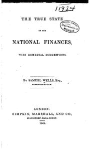 Cover of: true state of the national finances | Samuel Wells