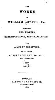 Cover of: The works of William Cowper: his life, letters, and poems