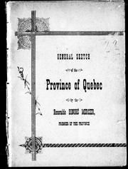 Cover of: General sketch of the Province of Quebec