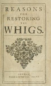 Cover of: Reasons for restoring the Whigs. | William Oldisworth