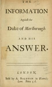 Cover of: information against the Duke of Marlborough. And his answer. | Great Britain. Attorney General.