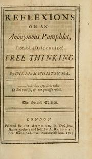 Cover of: Reflexions on an anonymous pamphlet, entituled, a discourse of free thinking