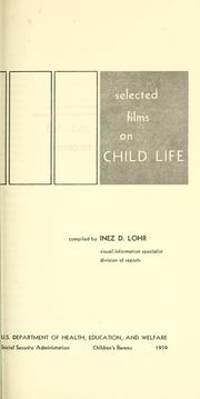 Cover of: Selected films on child life