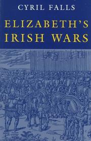 Elizabeth's Irish wars by Cyril Falls