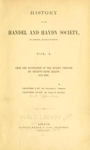 Cover of: History of the Handel and Haydn Society, of Boston, Massachusetts | Charles C. Perkins