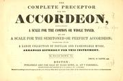 Cover of: The complete preceptor for the accordeon