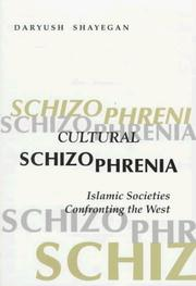 Cover of: Cultural Schizophrenia | Daryush Shayegan
