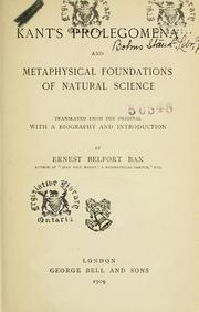 Cover of: Prolegomena and metaphysical foundations of natural science: Translated from the original with a biography and introduction by Ernest Belfort Bax.