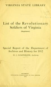 List of the revolutionary soldiers of Virginia by Virginia State Library. Archives Division.
