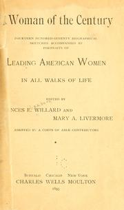 Cover of: A woman of the century: fourteen hundred-seventy biographical sketches accompanied by portraits of leading American women in all walks of life