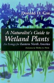 Cover of: A Naturalist's Guide to Wetland Plants