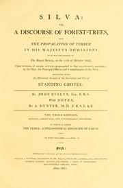 Cover of: Silva: or, A discourse of forest-trees