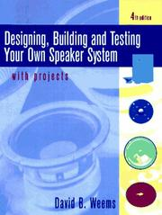 Cover of: Designing, building & testing your own speaker system-- with projects