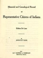 Cover of: Memorial and genealogical record of Representative Citizens of Indiana
