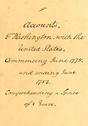 Cover of: Gen. George Washington's account with the United States