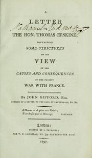 A letter to the Hon. Thomas Erskine by Gifford, John
